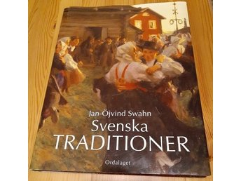 Svenska traditioner - Jan-Öjvind Swahn