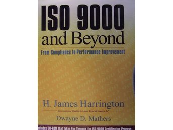 ISO 9000 and Beyond, From Compliance to Performance Improvment