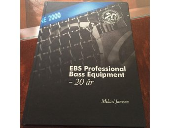 EBS jubileumsbok Professional Bass Equipment - 20 år