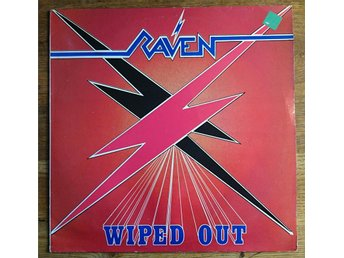 Raven - Wiped Out NEAT 1004 1982