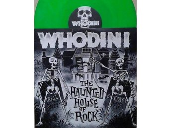 Whodini title* The Haunted House Of Rock* 80's Golden Hip Hop, Electro Green 12""