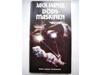 DÖDSMASKINEN Jack Vance AoK:s Science fictionserie 1975