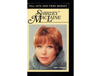 Fall inte ner från berget - Shirley MacLaine