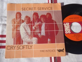 "SECRET SERVICE - CRY SOFTLY 7"" 1982"