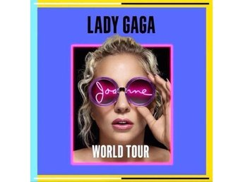 Lady Gaga World Tour 2 sittplatsbiljetter