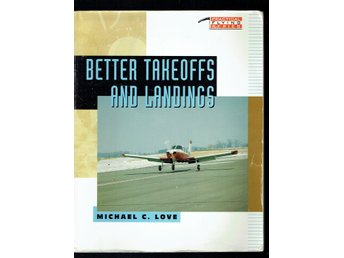 Practical Flying Series - Better takeoffs and landings