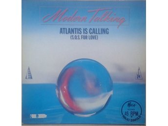 "Modern Talking title* Atlantis Is Calling (S.O.S. For Love)* Synth-pop 12""-maxi"