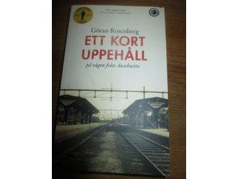 Andra Världskriget, Göran Rosenberg, Ett kort uppehåll på vägen från Auschwitz - Sölvesborg - Pocket, fint skick. - Sölvesborg