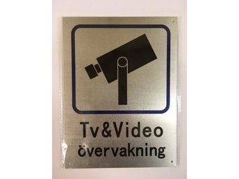 Tv- / Video övervakningsskylt aluminium