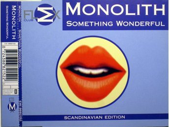 Monolith -  Something Wonderful