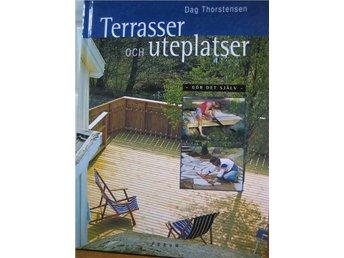 Bok bygga Terrasser och uteplatser i din trädgård, altan - Lerum - Bok bygga Terrasser och uteplatser i din trädgård, altan - Lerum