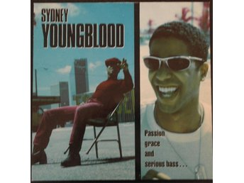 SYDNEY YOUNGBLOOD - Passion Grace And Serious Bass
