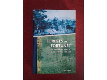 Forests of Fortune? The Environmental History of Southeast Borneo - Han Knapen