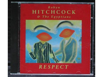 ROBYN HITCHCOCK & THE EGYPTIANS - RESPECT