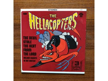 The Hellacopters - The Devil Stole The Beat From The Lord - Vinyl