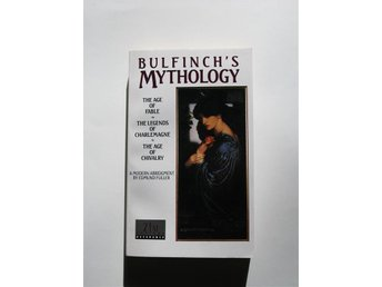 Bulfinch's mythology: The Age of Fable, The Legends of Charlemange, Fuller
