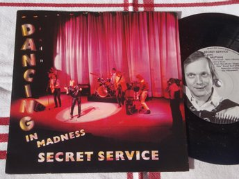 "SECRET SERVICE - DANCING IN MADNESS 7"" 1982"