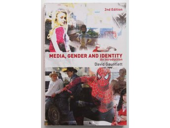 Media, Gender and Identity, An introduction - David Gauntlett