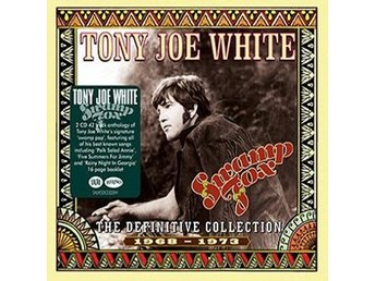 White Tony Joe: Swamp fox/Definitive 1968-73 (2 CD)