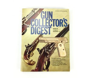 GUN COLLECTORS DIGEST Joseph J. Schroeder ISBN 0695804324