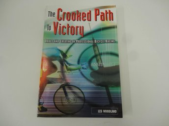 The Crooked path to victory - drugs and cheating in professional bicycle racing