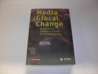 Media & Global Change - Oscar Hemer - Thomas Tufte