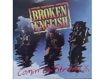 Broken English title* Comin' On Strong* UK 7""