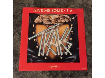 "TRAKS - GIVE ME SOME. (NEAR MINT 7"")"