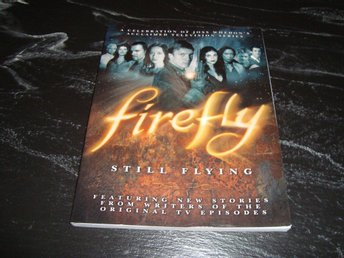 Firefly - Still Flying