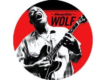 HOWLIN WOLF - Badge / Pin / Knapp (4,5 cm, Blues, Leadbelly,) - Falkenberg - HOWLIN WOLF - Badge / Pin / Knapp (4,5 cm, Blues, Leadbelly,) - Falkenberg