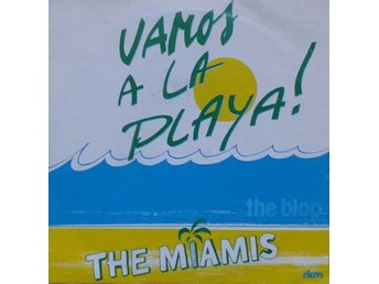 The Miamis Avec La Participation De Lou title* Vamos A La Playa* Scandinavia 7""