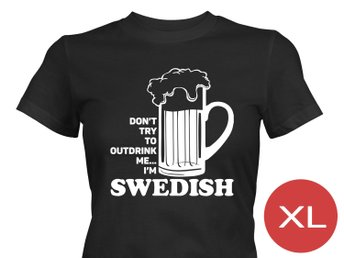Dont Try To Outdrink Me T-Shirt Tröja Rolig Tshirt med tryck Svart DAM XL