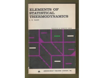 Nash, L. K.: Elements of Statistical Thermodynamics.