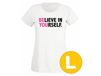 T-shirt Believe In Yourself Vit Dam tshirt L