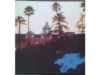 Eagles titel* Hotel California skivbolag* Rock, Country Rock LP, Gatefold - Hägersten - Eagles titel* Hotel California skivbolag* Rock, Country Rock LP, Gatefold - Hägersten