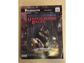 Races & Cultures: Underground Races till Rolemaster