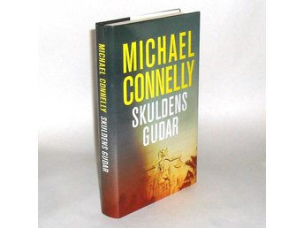 Skuldens gudar : Connelly Michael