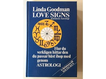 Love Signs - Kärlekens Astrologi - Linda Goodman (Svensk text)