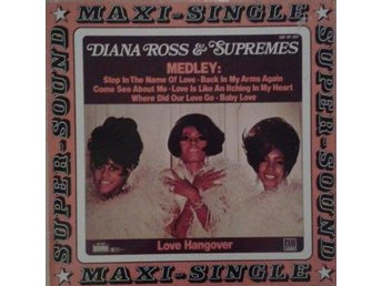artist*  Diana Ross & The Supremes  titel*  Medley / Love Hangover