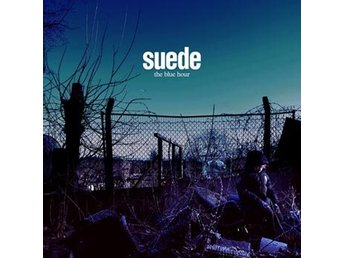 Suede: The blue hour (2 Vinyl LP)