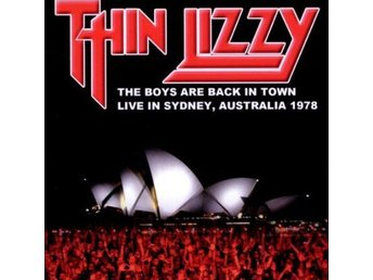 THIN LIZZY-Ny Cd-The Boys Are Back In Town-Live Sidney Australia 1978-Hård Rock