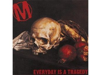 Mansic - Everyday Is A Tragedy - CD NY - FRI FRAKT