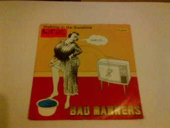 Bad Manners - Walking in the Sunshine, End of the World