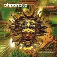 Shpongle: Nothing Lasts... But Nothing Is Lost (CD)