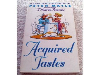 Acquired Tastes : Peter Mayle