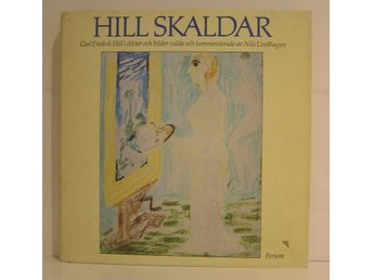 Hill Carl Fredrik : Hill skaldar.