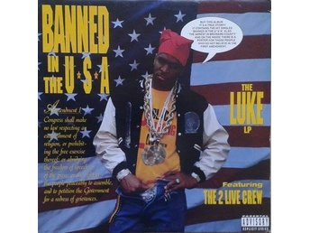 Luke Featuring The 2 Live Crew   titel*  Banned In The U.S.A. - The Luke LP