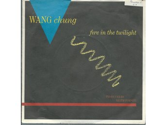 WANG CHUNG - FIRE IN THE TWILIGHT    ( VINYL -SINGEL)