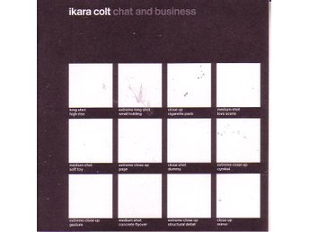 Ikara Colt-Chat and business / CD