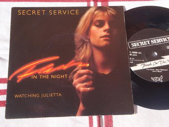 "SECRET SERVICE - FLASH IN THE NIGHT 7"" 1981"